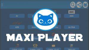 MaxiPlayer apk en Android y TV Box: Ultima versión