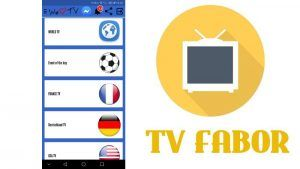 TV Fabor Apk 2020: Version Android y TV Box PC Windows Mac