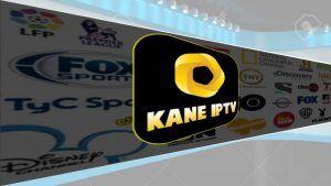 Kane IPTV  apk para Android y TV Box: Ultima versión
