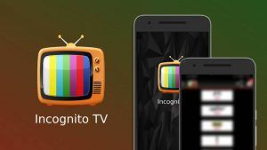 Incógnito TV APK Gratis: Version PREMIUM en Android