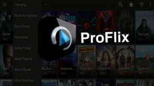 ProFlix apk Ultima versión Pro: Android, TV Box, Smart TV