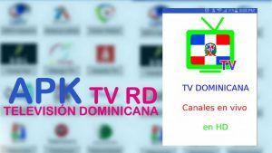 TV Dominicana APK gratis para Android: Nueva versión