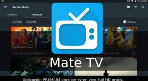 Mate TV APK última actualización: Android / TV Box