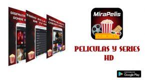 MiraPelis APK última versión Pro: Android y TV Box