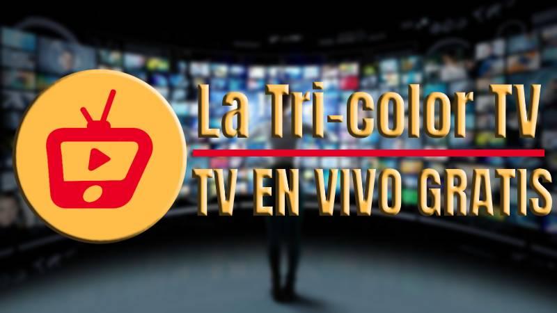 La Tricolor TV