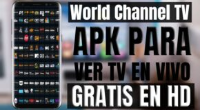 World Channel TV Nueva APK para Android y TV Box