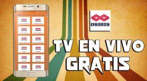 Osiris TV APK última versión para Android: TV GRATIS