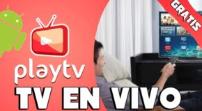PlayTV App para ver TV gratis en Android