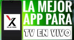 X Player+ App para ver TV en dispositivos Android